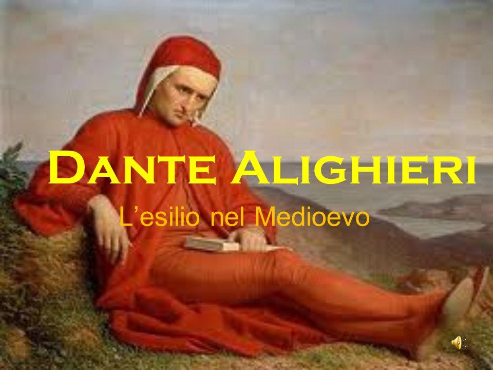 Dante Alighieri L'esilio nel Medioevo