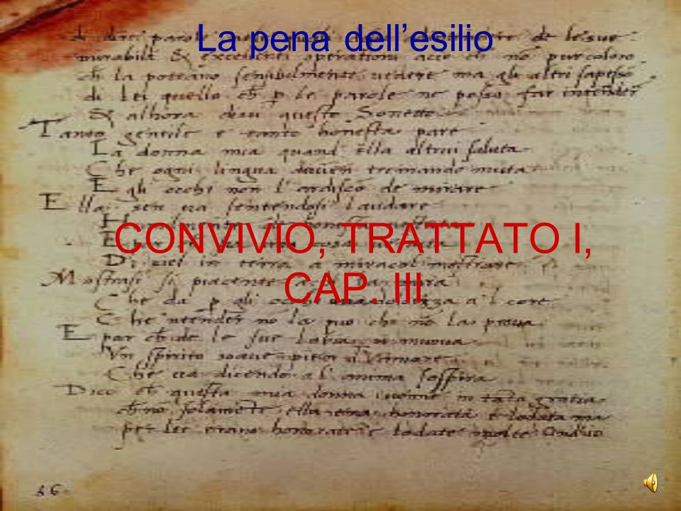 CONVIVIO, TRATTATO I, CAP. III