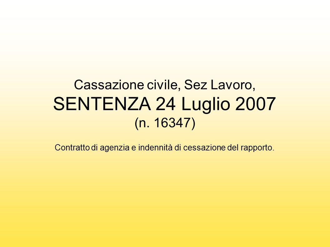 Cassazione civile, Sez Lavoro, SENTENZA 24 Luglio 2007 (n. 16347)