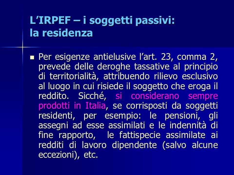 L'IRPEF – i soggetti passivi: la residenza