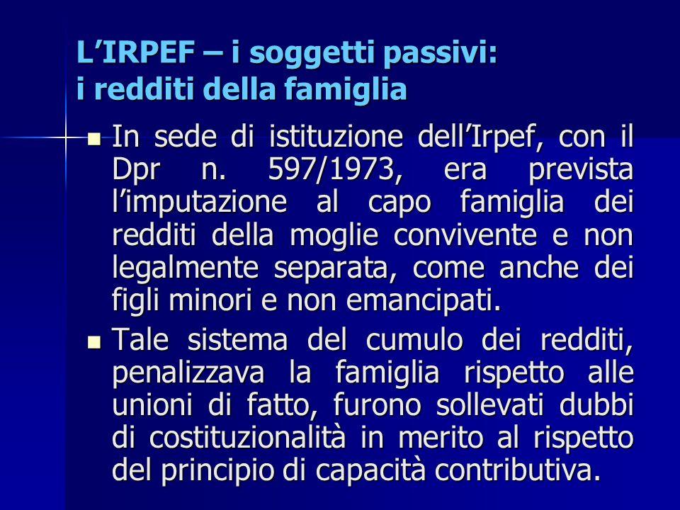 L'IRPEF – i soggetti passivi: i redditi della famiglia
