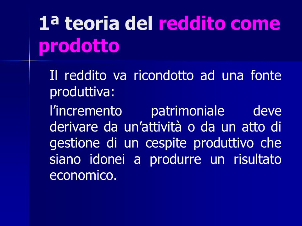 1ª teoria del reddito come prodotto