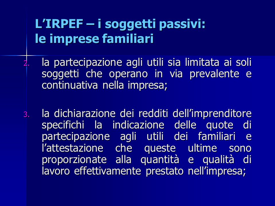 L'IRPEF – i soggetti passivi: le imprese familiari