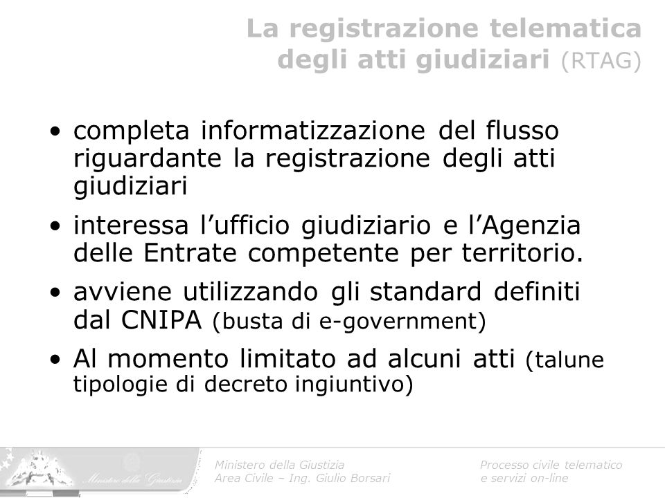 La registrazione telematica degli atti giudiziari (RTAG)