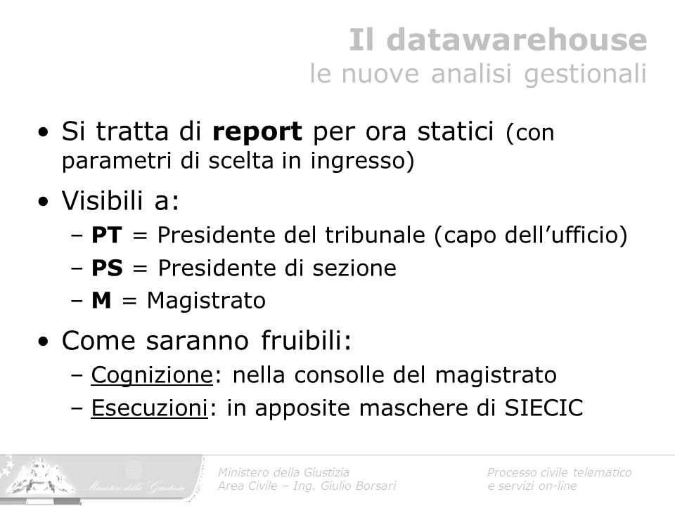 Il datawarehouse le nuove analisi gestionali