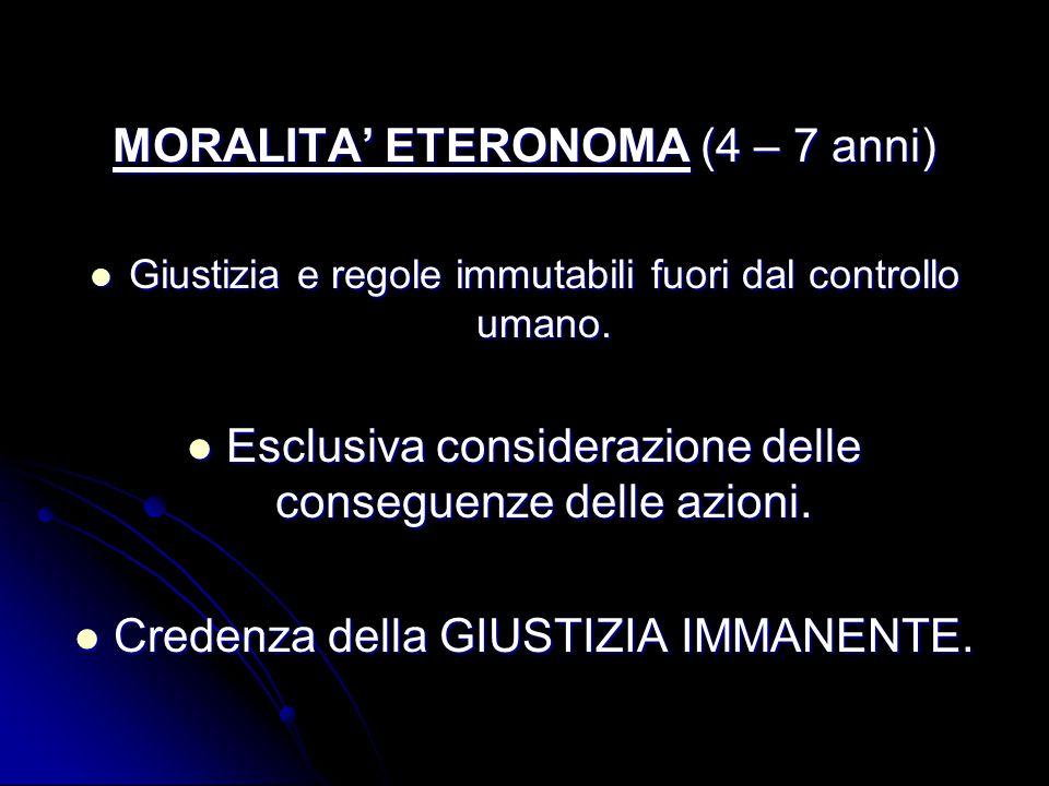MORALITA' ETERONOMA (4 – 7 anni)