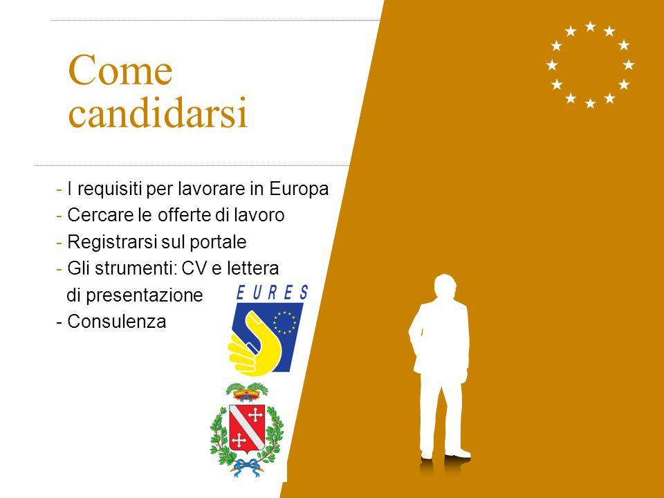 Come candidarsi I requisiti per lavorare in Europa
