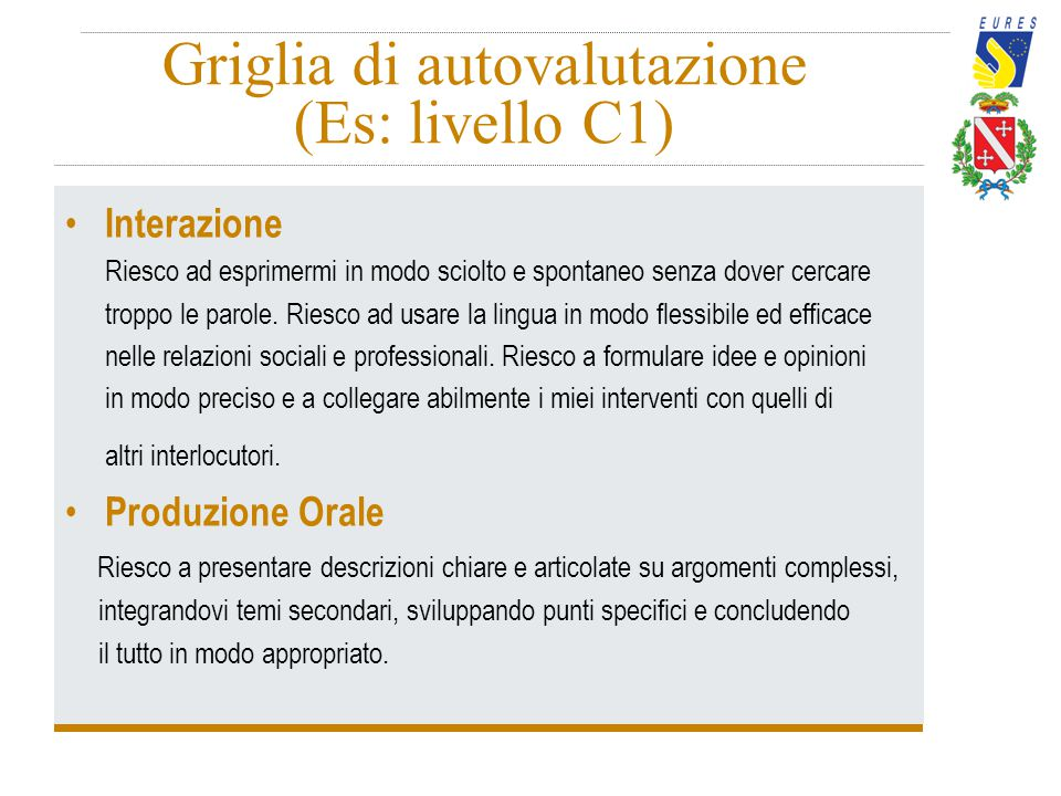Griglia di autovalutazione (Es: livello C1)