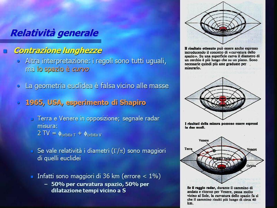 Relatività generale Contrazione lunghezze