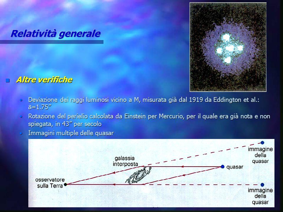 Relatività generale Altre verifiche