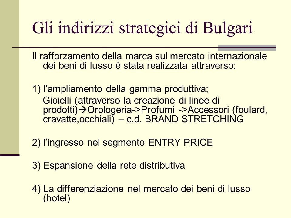 Gli indirizzi strategici di Bulgari