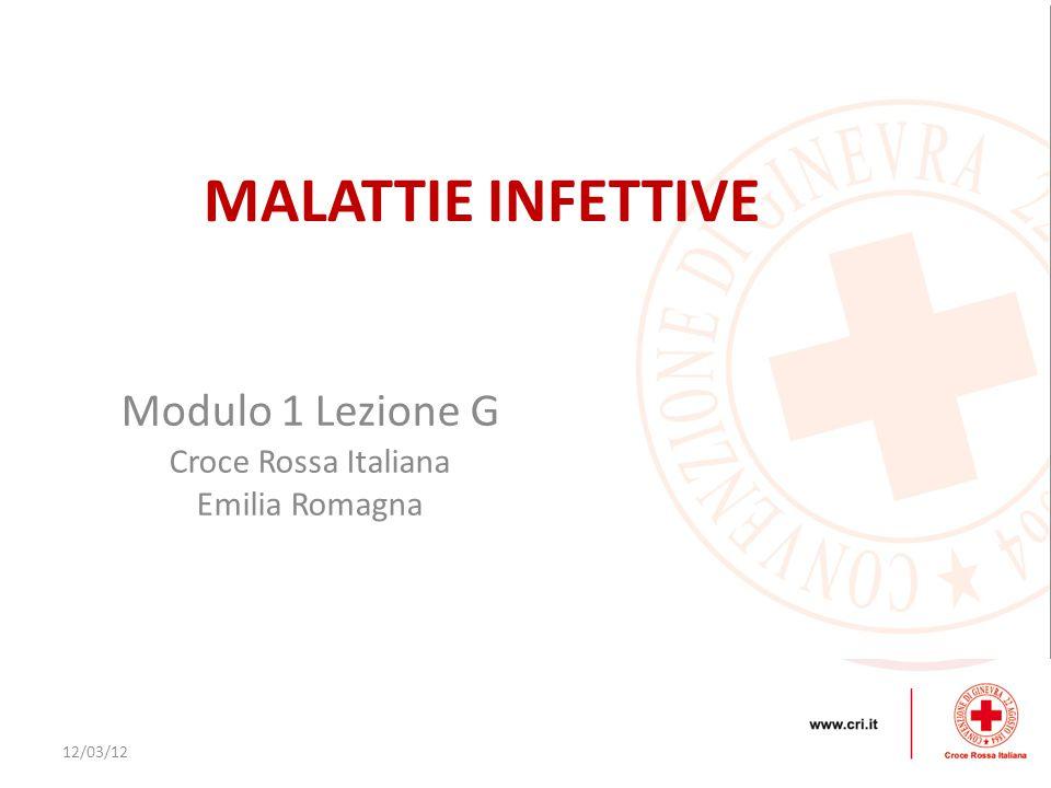 MALATTIE INFETTIVE Modulo 1 Lezione G Croce Rossa Italiana
