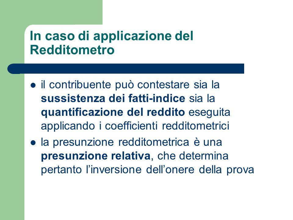 In caso di applicazione del Redditometro
