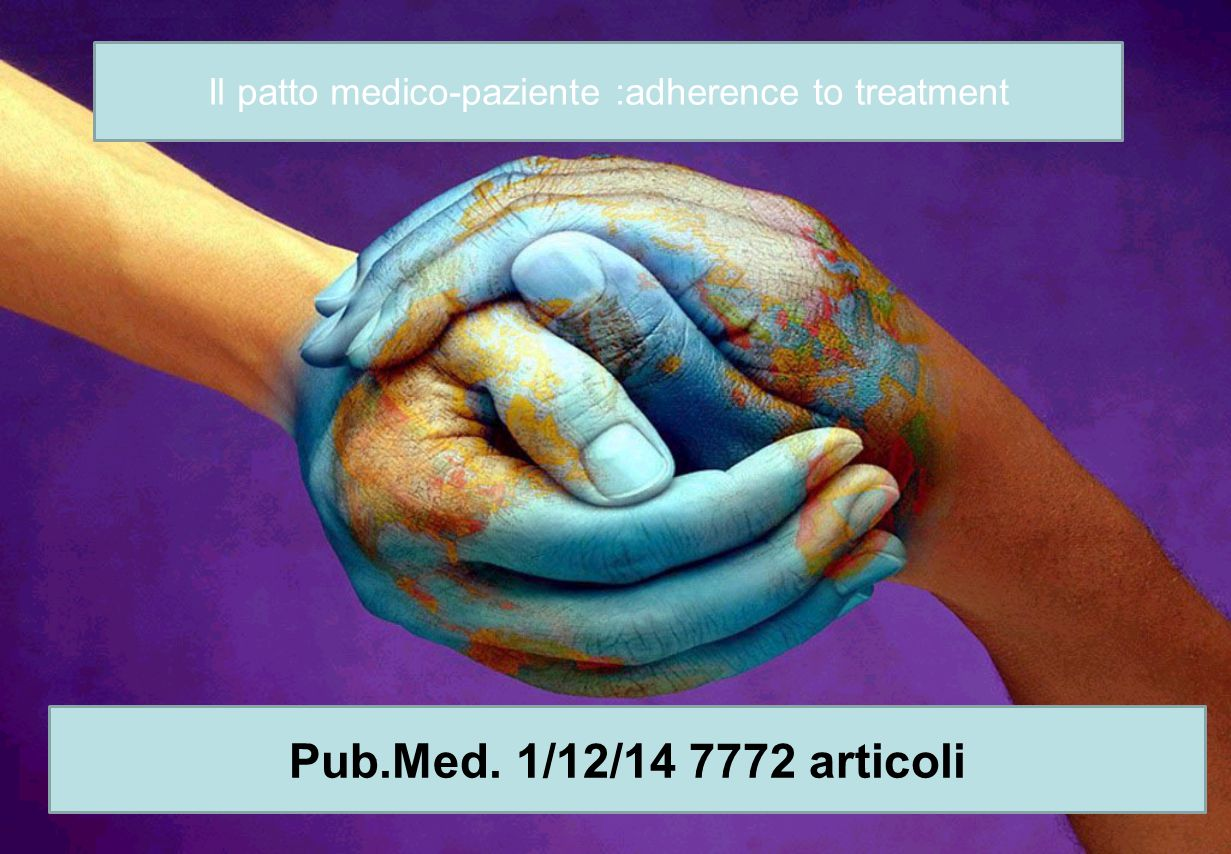 Il patto medico-paziente :adherence to treatment