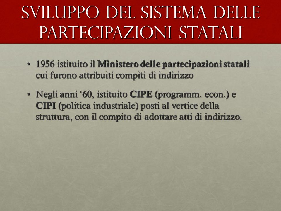 Sviluppo del sistema delle partecipazioni statali