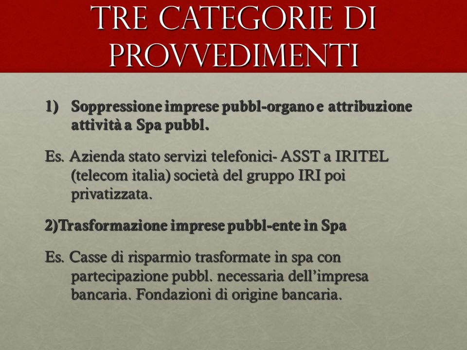 Tre categorie di provvedimenti