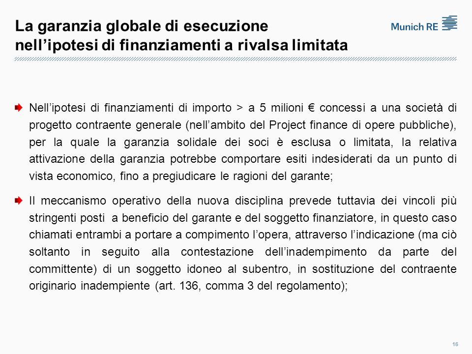 La garanzia globale di esecuzione nell'ipotesi di finanziamenti a rivalsa limitata