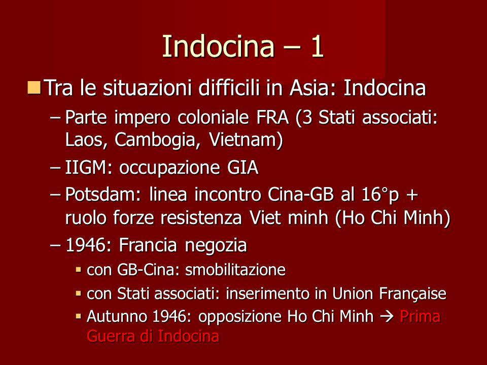 Indocina – 1 Tra le situazioni difficili in Asia: Indocina