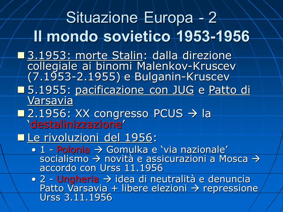 Situazione Europa - 2 Il mondo sovietico 1953-1956