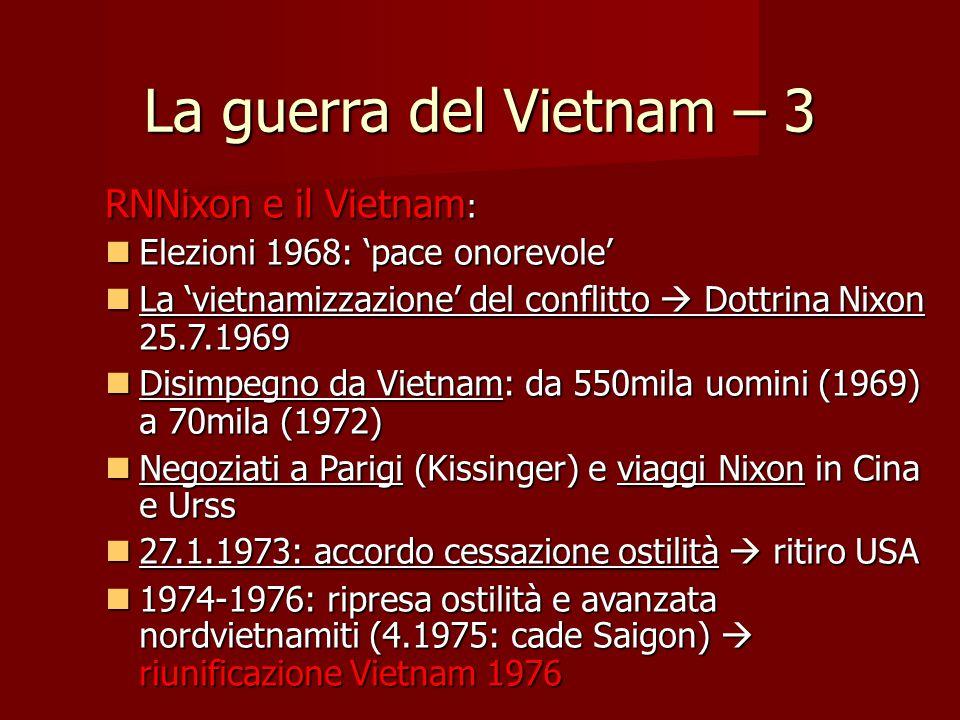 La guerra del Vietnam – 3 RNNixon e il Vietnam: