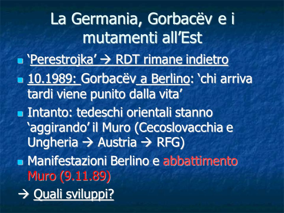 La Germania, Gorbacëv e i mutamenti all'Est