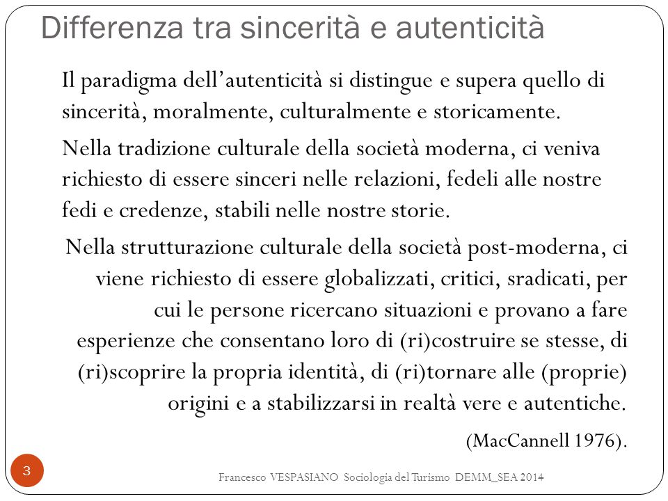 Differenza tra sincerità e autenticità