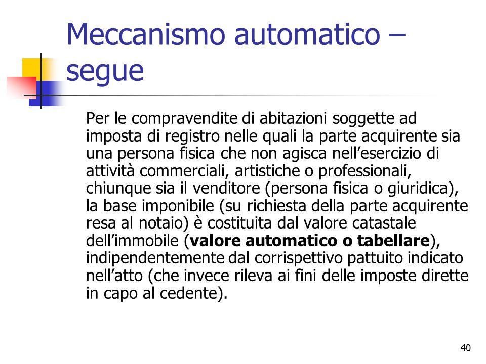 Meccanismo automatico – segue