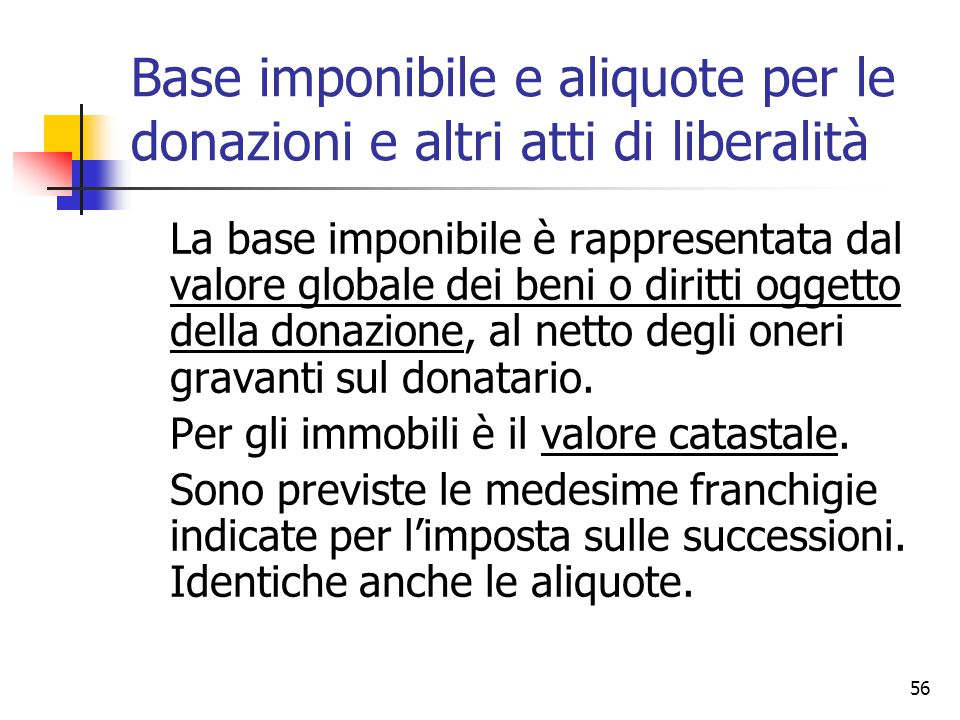 Base imponibile e aliquote per le donazioni e altri atti di liberalità