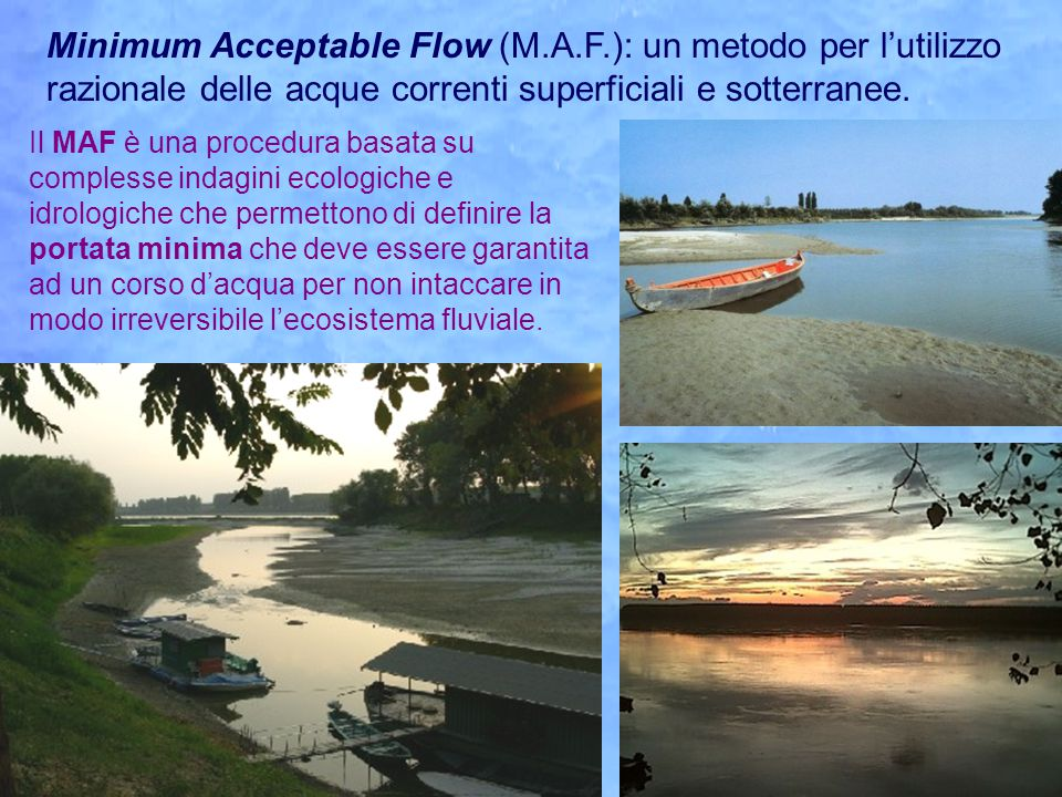 Minimum Acceptable Flow (M. A. F