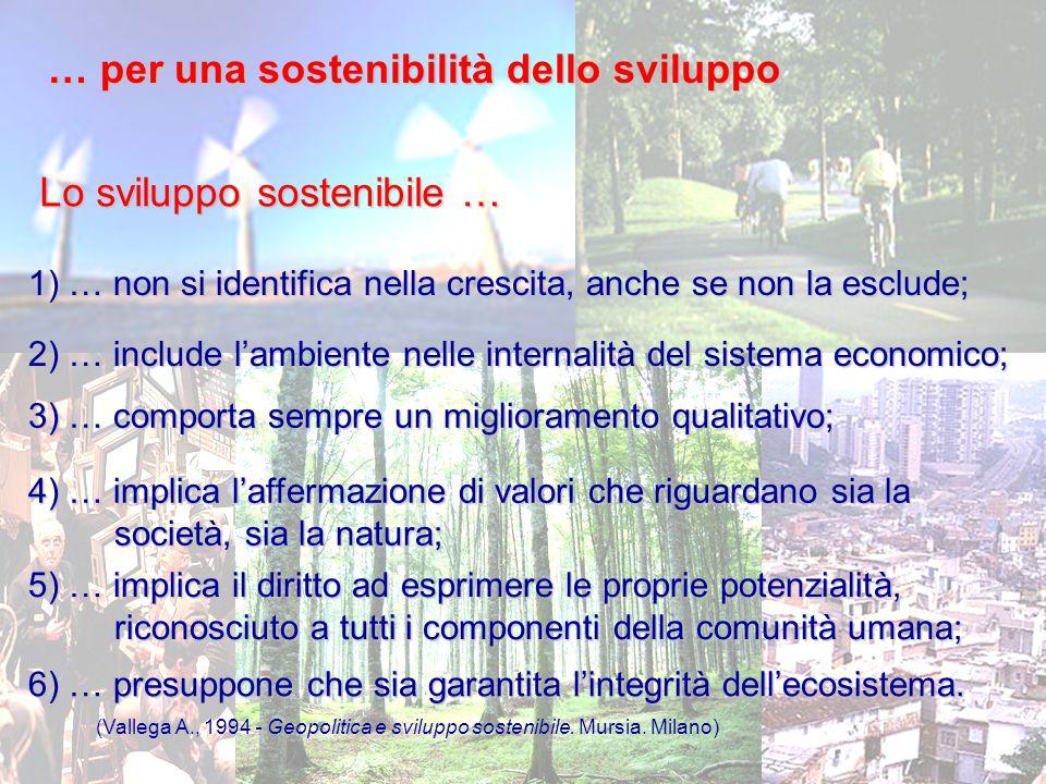 … per una sostenibilità dello sviluppo