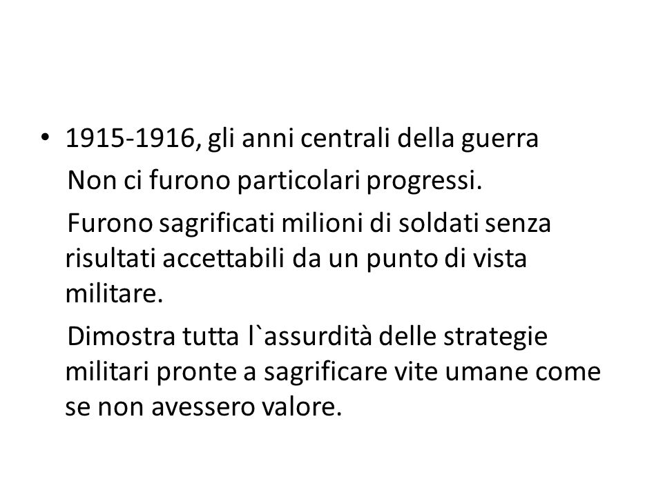 1915-1916, gli anni centrali della guerra