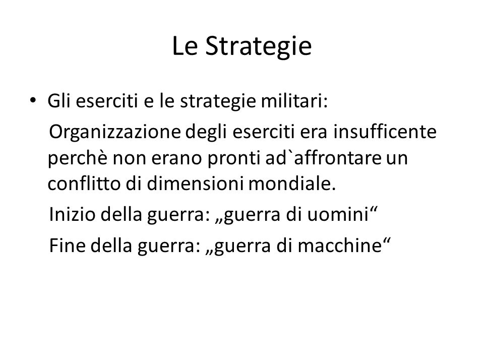 Le Strategie Gli eserciti e le strategie militari: