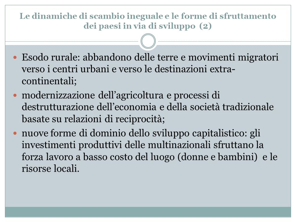 Le dinamiche di scambio ineguale e le forme di sfruttamento dei paesi in via di sviluppo (2)