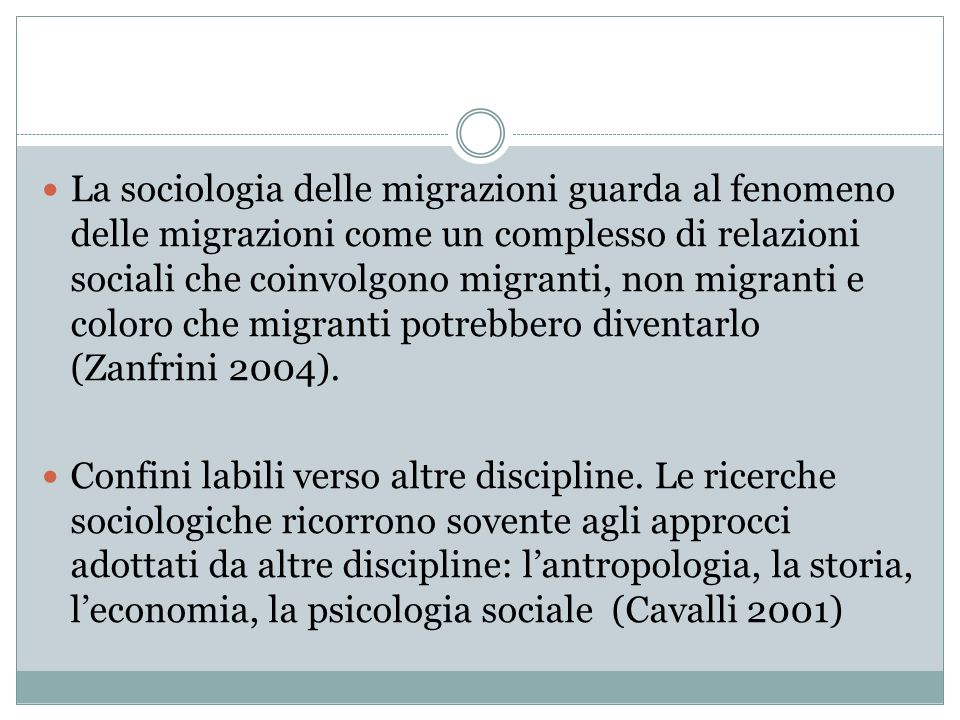 La sociologia delle migrazioni guarda al fenomeno delle migrazioni come un complesso di relazioni sociali che coinvolgono migranti, non migranti e coloro che migranti potrebbero diventarlo (Zanfrini 2004).