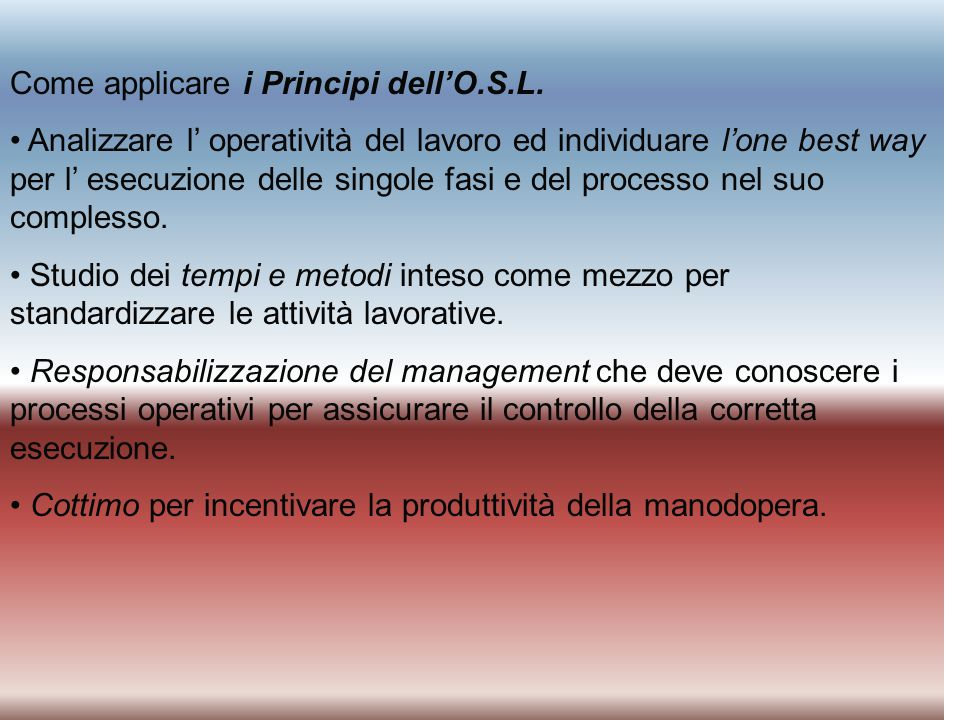 Come applicare i Principi dell'O.S.L.
