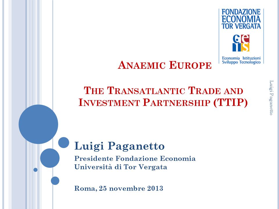 Anaemic Europe The Transatlantic Trade and Investment Partnership (TTIP)