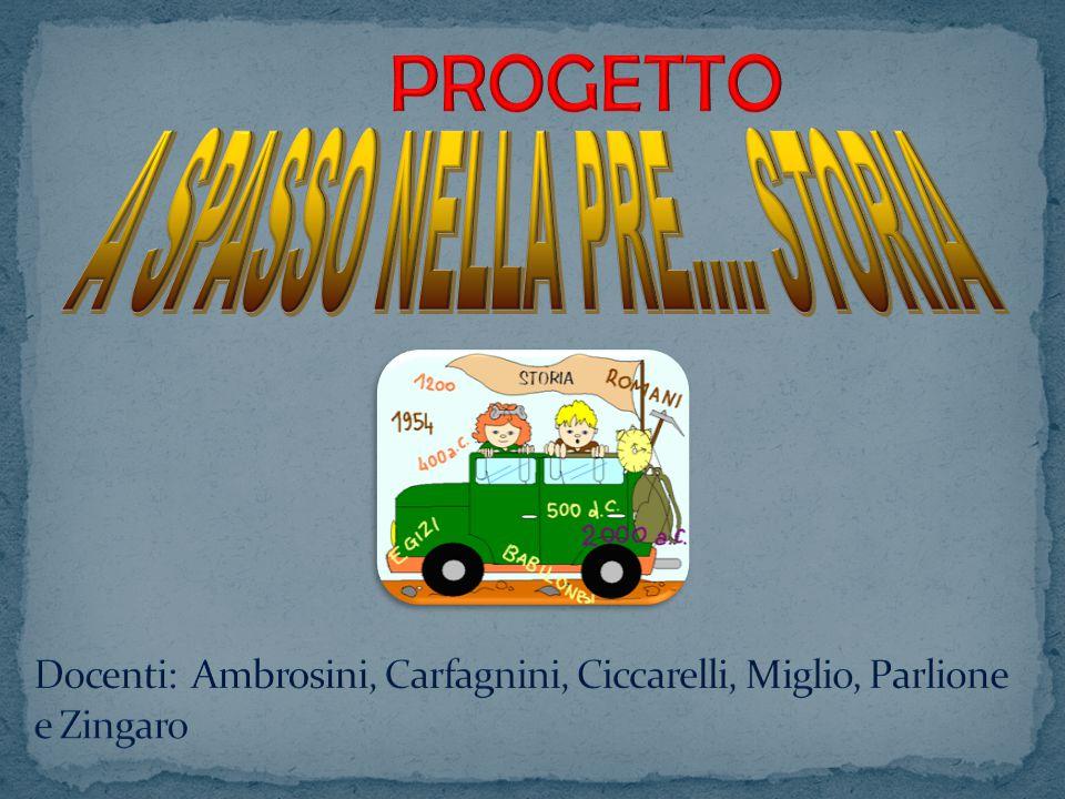 Docenti: Ambrosini, Carfagnini, Ciccarelli, Miglio, Parlione e Zingaro