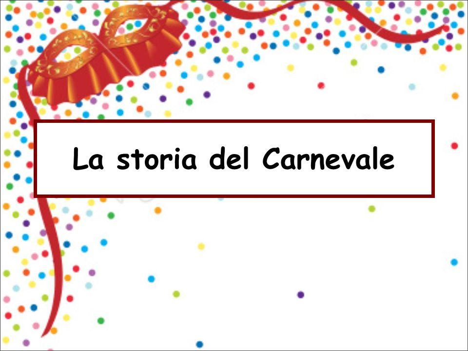 La storia del Carnevale