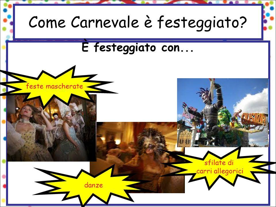 Come Carnevale è festeggiato