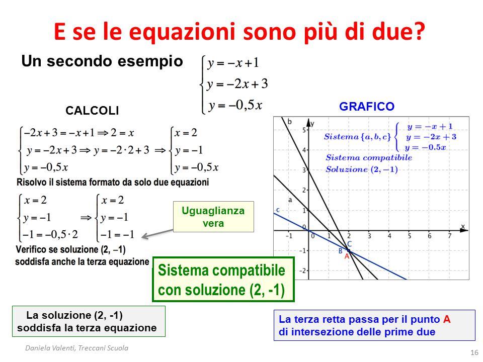 E se le equazioni sono più di due