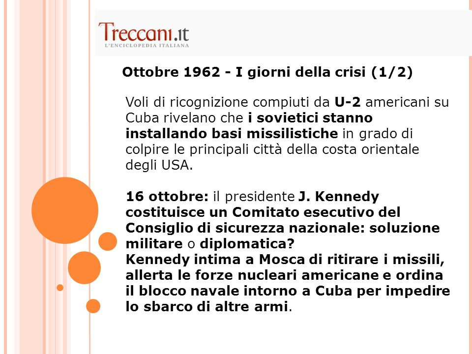 Ottobre 1962 - I giorni della crisi (1/2)