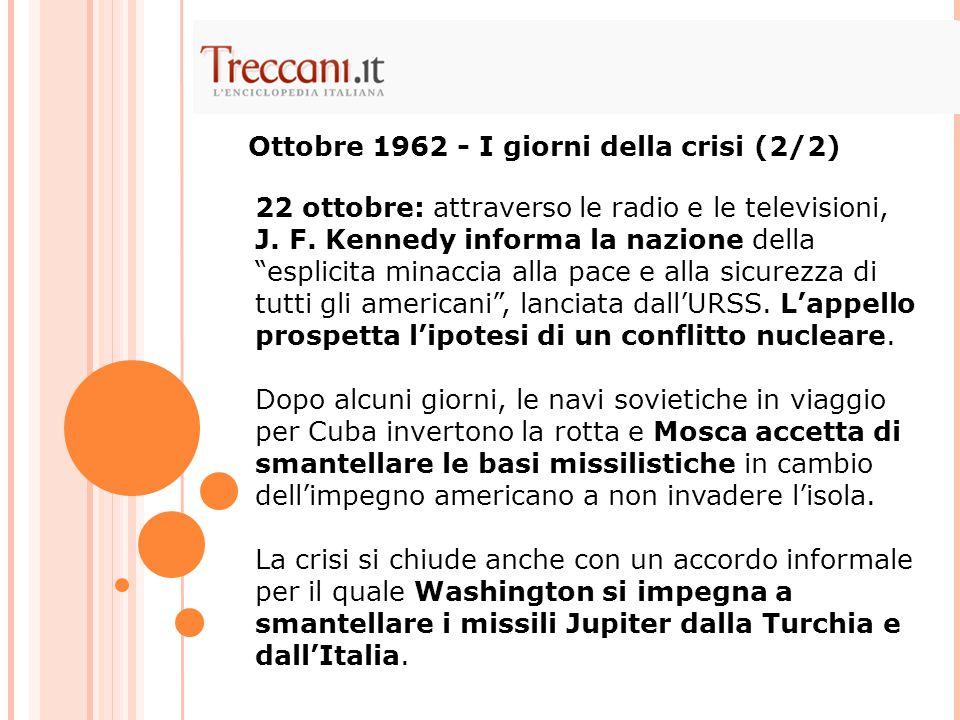 Ottobre 1962 - I giorni della crisi (2/2)