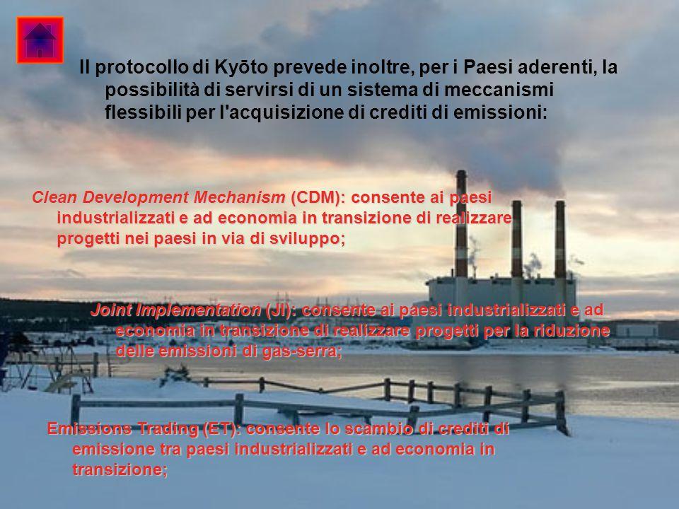 Il protocollo di Kyōto prevede inoltre, per i Paesi aderenti, la possibilità di servirsi di un sistema di meccanismi flessibili per l acquisizione di crediti di emissioni: