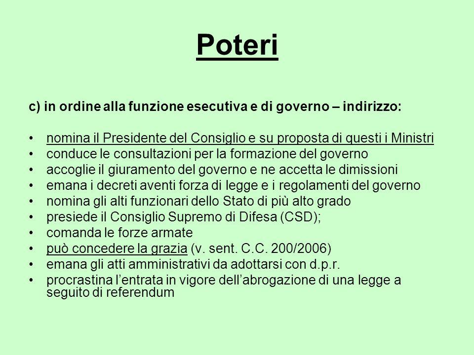 Poteri c) in ordine alla funzione esecutiva e di governo – indirizzo: