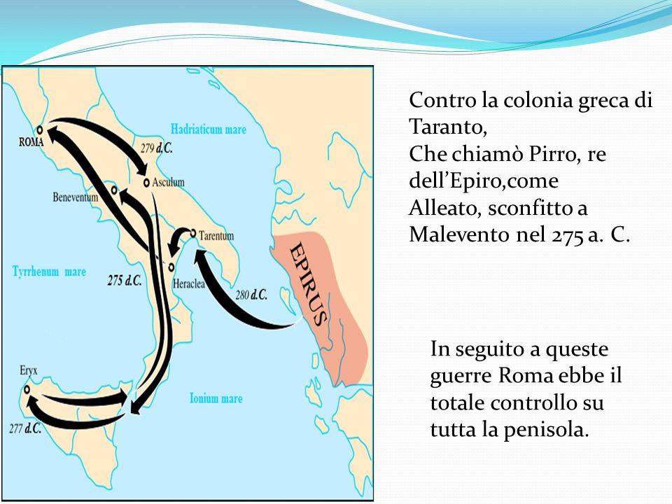 Contro la colonia greca di Taranto,