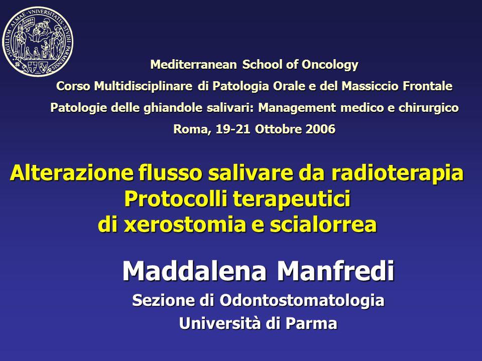 Maddalena Manfredi Sezione di Odontostomatologia Università di Parma