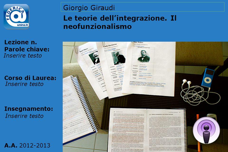 Le teorie dell'integrazione. Il neofunzionalismo