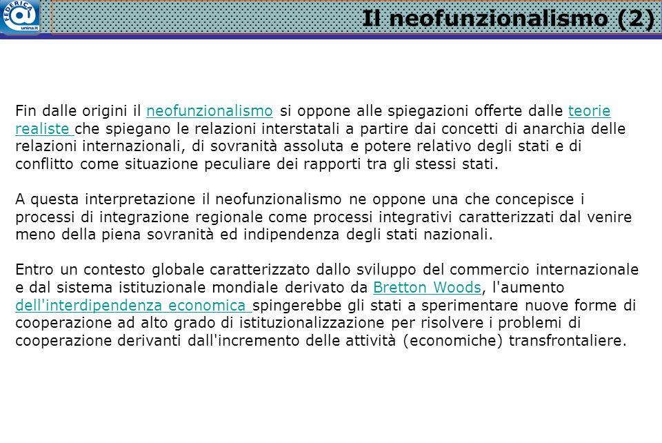 Il neofunzionalismo (2)