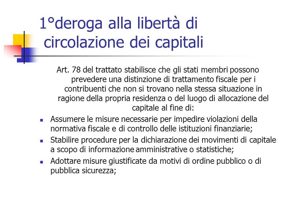 1°deroga alla libertà di circolazione dei capitali