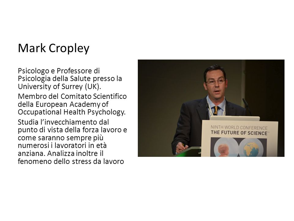 Mark Cropley Psicologo e Professore di Psicologia della Salute presso la University of Surrey (UK).